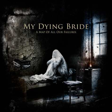 My Dying Bride - A Map All Our Failures