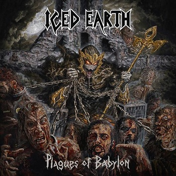 """Plagues Of Babylon"" nuevo disco de Iced Earth"