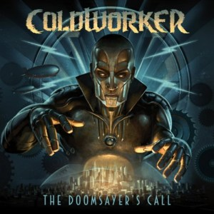 Coldworker - The Doomsayers Call