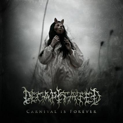 «Carnival Is Forever» nuevo video de Decapitated
