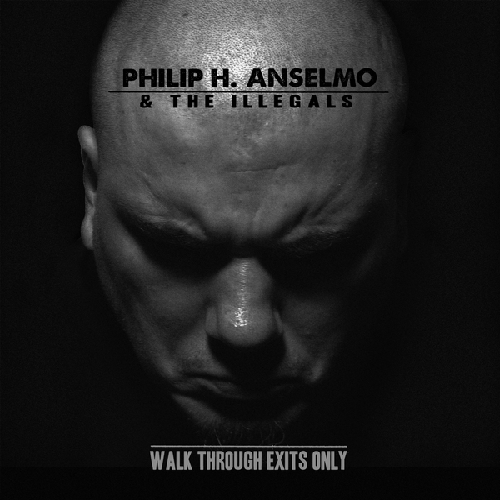 Philip Anselmo - Walk Throught Exist Only