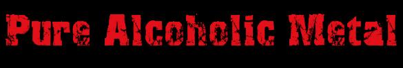 Pure Alcoholic Metal | Conciertos de Metal en México | Noticias Música Metal